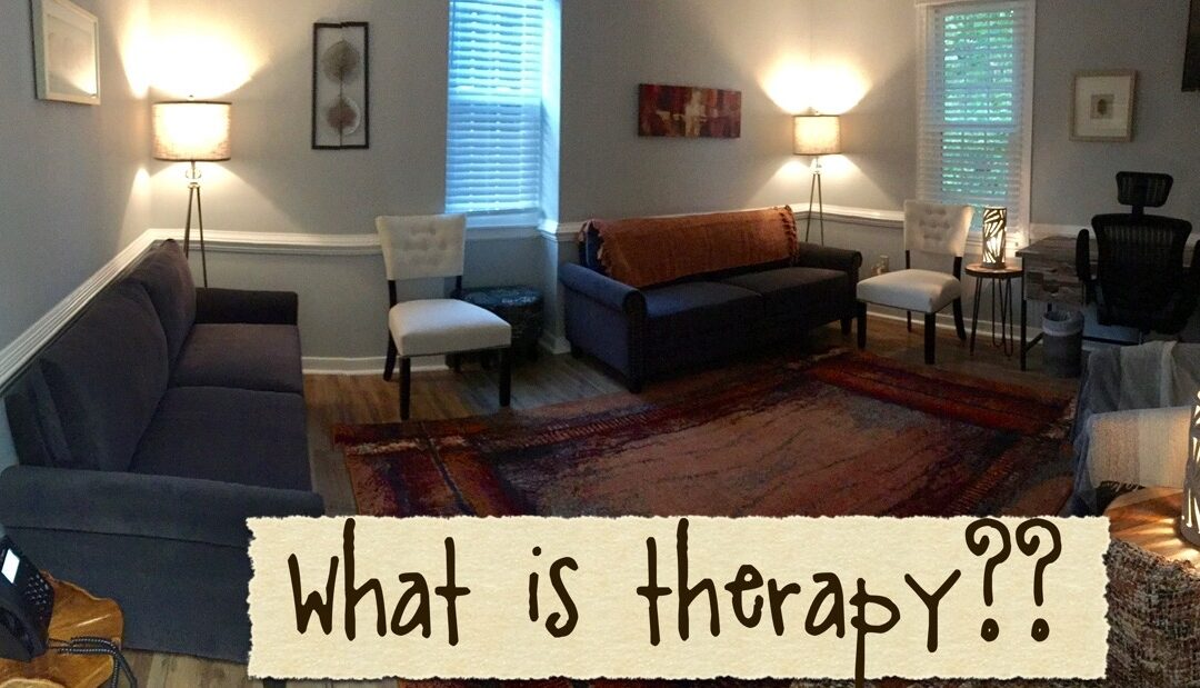 "What is Therapy? A Closer Look at This ""Crazy"" Concept"